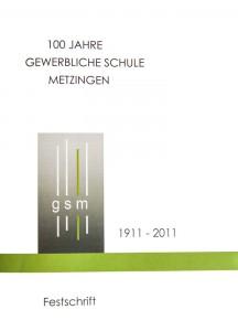 Festschrift - 100 Jahre gewerbliche Schule Metzingen
